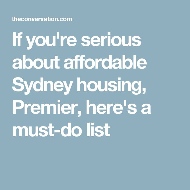 If you're serious about affordable Sydney housing, Premier, here's a must-do list