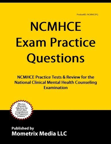 NCMHCE Practice Questions: NCMHCE Practice Tests  Exam Review for the National Clinical Mental Health Counseling Examination by NCMHCE Exam Secrets Test Prep Team. $9.52. 157 pages. Publisher: Mometrix Media LLC (November 27, 2011)