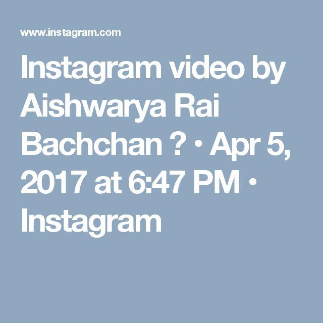 Instagram video by Aishwarya Rai Bachchan 🔵 • Apr 5, 2017 at 6:47 PM • Instagram