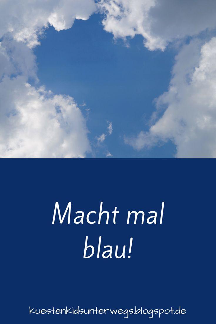 """Macht mal blau. """"Es ist Freitag, macht mal blau!"""" So beginnt das Gedicht übers Pause- bzw. Frei-machen und Ans-Meer-fahren auf Küstenkidsunterwegs. Lest rein, genießt und freut Euch aufs Meer!  #blau #blaumachen #frei #freimachen #gedicht #meer #freitag #rauskommen #frieden #wochenende"""