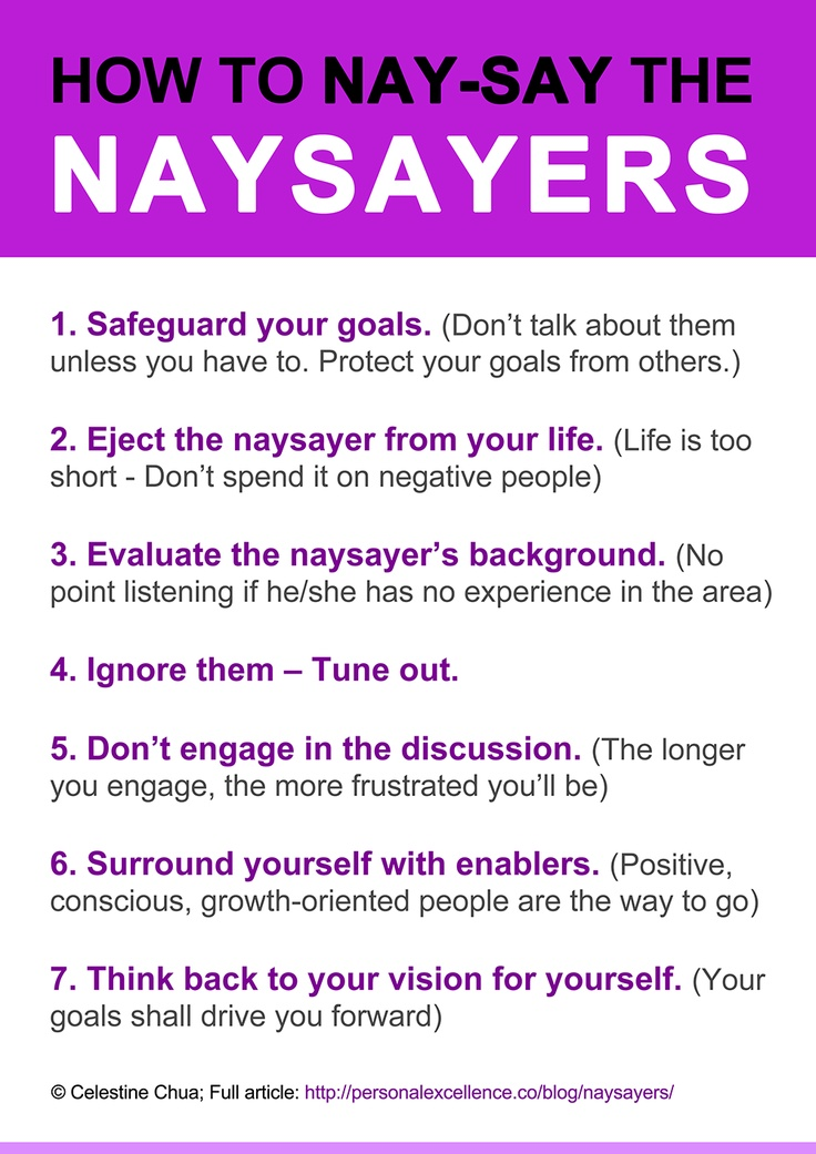 How To Tackle Naysayers, Manifesto I think #1 depends on the situation. I might not share them with ppl I know will naysay but it can be good to share them in general.