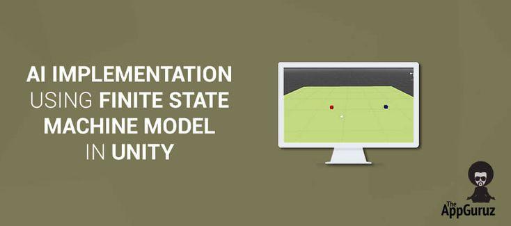 AI Implementation using FINITE State Machine Model