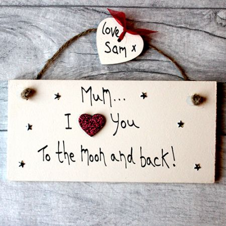 Personalised Plaques Make The Best Mothers Day Presents - Mum gifts from the heart. Personalized gifts for your mom, mummy, mommy. Write your own words and create lovely mum gifts ideas birthday and Mother's Day.