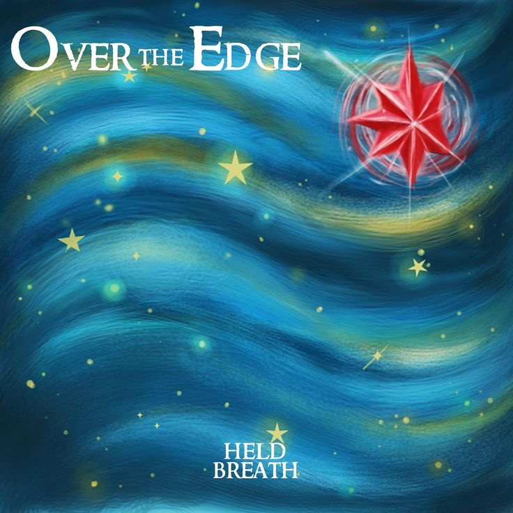 """""""Held Breath"""" album - 2013 - by The Over the Edge - Recorded in Harrisburg-Pennsylvania, U.S.A. at """"Seventh Wave Studio"""" of Jason Rubal"""