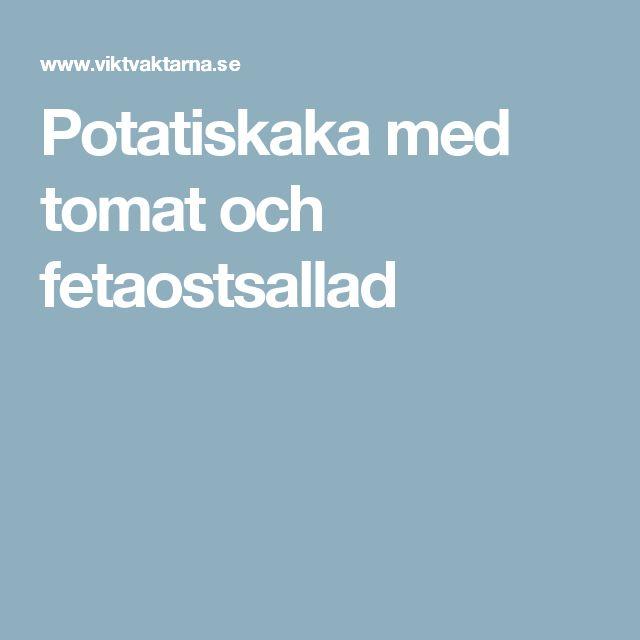 Potatiskaka med tomat  och fetaostsallad
