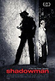 Shadowman (2017) Full Movie HD - Richard Hambleton was a founder of the street art movement before succumbing to drugs and homelessness. Rediscovered 20 years later, he gets a second chance. But will he take it?