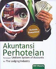 TOKO BUKU RAHMA: AKUNTANSI PERHOTELAN PENARAPAN UNIFORM SYSTEM OF A...