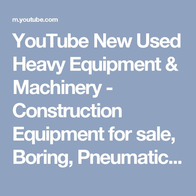 YouTube New Used Heavy Equipment & Machinery - Construction Equipment for sale, Boring, Pneumatic piercing Tool, Underground Missile, Air Piercing Tool Underground Missile, Underground Missile Air Hole, Mole Pneumatic, Hole Boring Mole Pneumatic, Molepneumaticboring missile, hoses and oilers, Underground Boring equipment, moles missilesunderground piercing tools, piercing Tool Underground,Piercing tooltechnology,Underground Missiles.  UK, IRELAND,EUROPESALESDEPARTAMENT:+353…