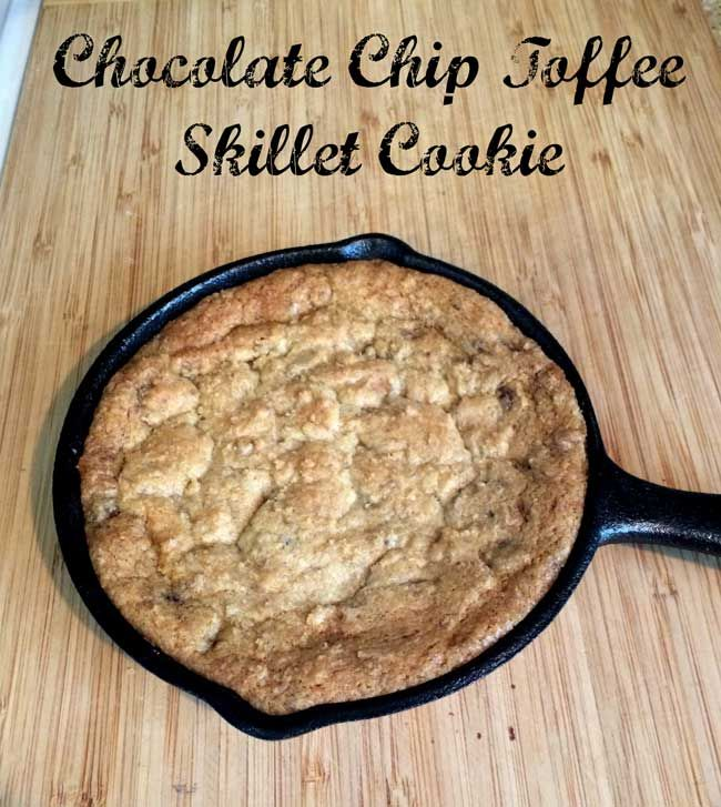 Chocolate Chip Toffee Skillet Cookie