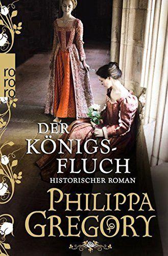 Der Königsfluch (Die Rosenkriege, Band 6) von Philippa Gr... https://www.amazon.de/dp/3499270420/ref=cm_sw_r_pi_dp_x_XqacybMWCA8WQ