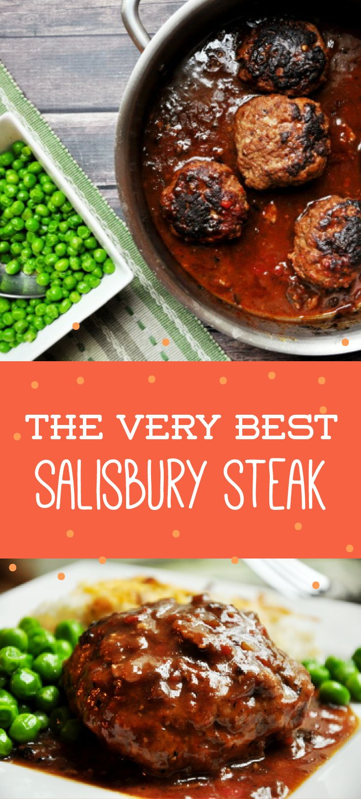 The name doesn't lie with this recipe for The Very Best Salisbury Steak.