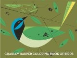 charley harper coloring book of birds: Birds Prints, Harpers Birds, The Artists, Charli Harpers, Kids Books, Charley Harpers, Harpers Colors, Green Jay, Colors Books