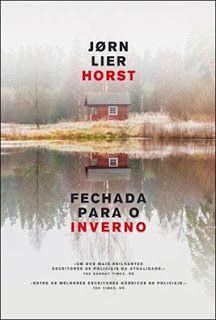MENINA_DOS_POLICIAIS: Jørn Lier Horst - Fechada Para o Inverno [Opinião]...
