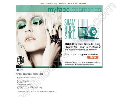 Company: Myface Cosmetics   Subject: Free Nail Polish for St Patrick's Day!         INBOXVISION, a global email gallery/database of 1.5 million B2C and B2B promotional email/newsletter templates, provides email design ideas and email marketing intelligence. www.inboxvision.c... #EmailMarketing  #DigitalMarketing  #EmailDesign  #EmailTemplate  #InboxVision  #SocialMedia  #EmailNewsletters