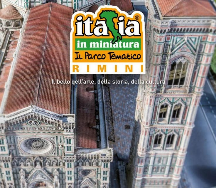 Italia in Miniatura: the thematic park of the miniatures, of the entertainment and didactics in Rimini.