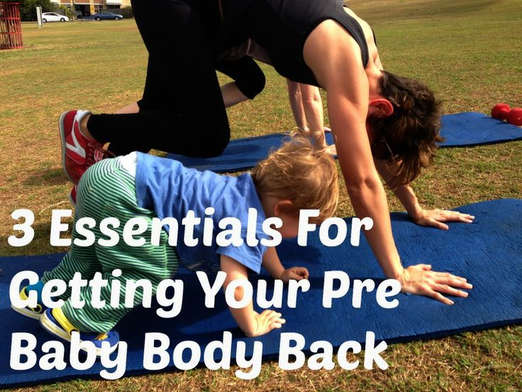 Tips to help you get your pre baby body back! http://www.bufnewcastle.com.au/blog/post/2013/03/24/3-Essentials-to-Getting-Your-Pre-Baby-Body-Back.aspx
