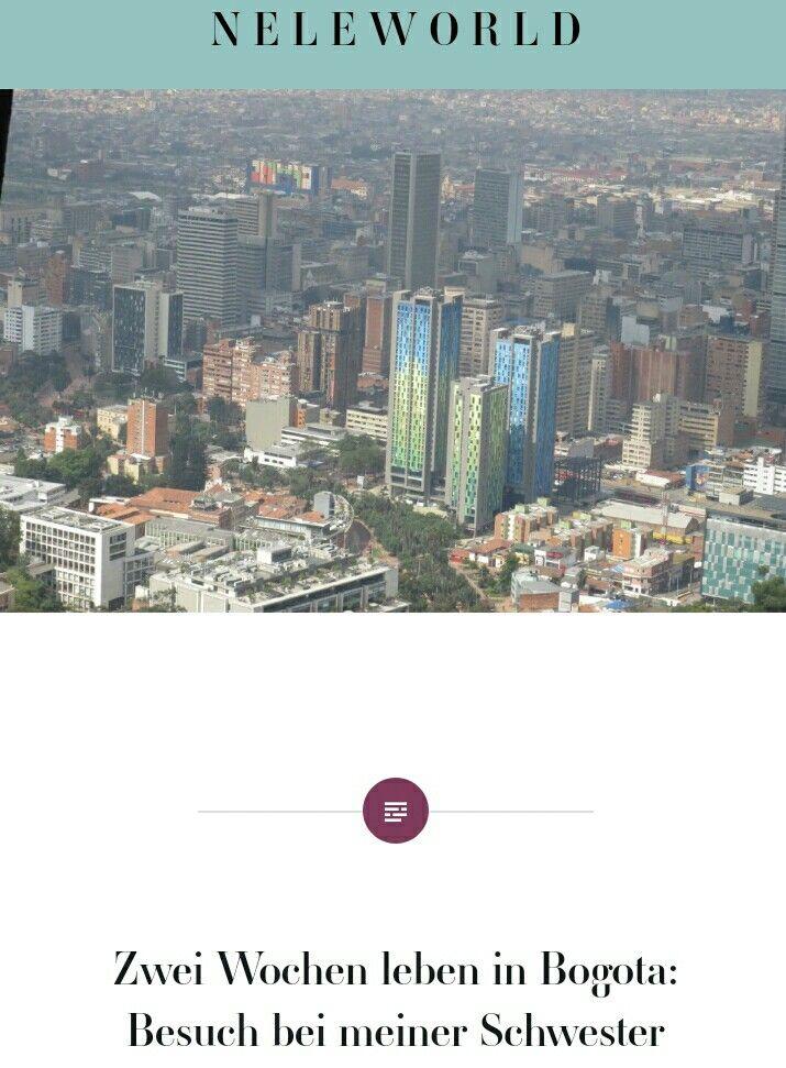 #Bogota 2 Wochen leben wie eine #Einheimische bei meiner Schwester 😉 #Südamerika #Großstadt #Reiseleben #Weltreise