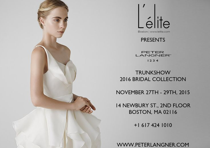 2016 Bridal Collection,27th-29th November, at L'ELITE BRIDAL BOUTIQUE (@L'elite Boston), 14 Newbury St. 2nd Floor, Boston, MA 02116, USA. Call to book an appointment +1 617 424 1010
