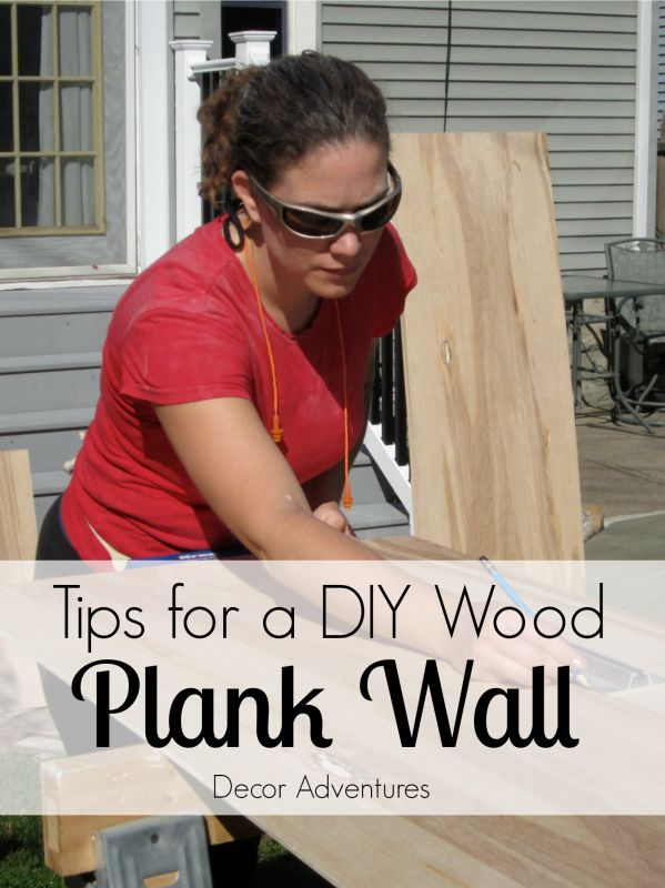 Tips for a DIY Wood Plank Wall