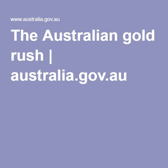 The Australian gold rush | australia.gov.au