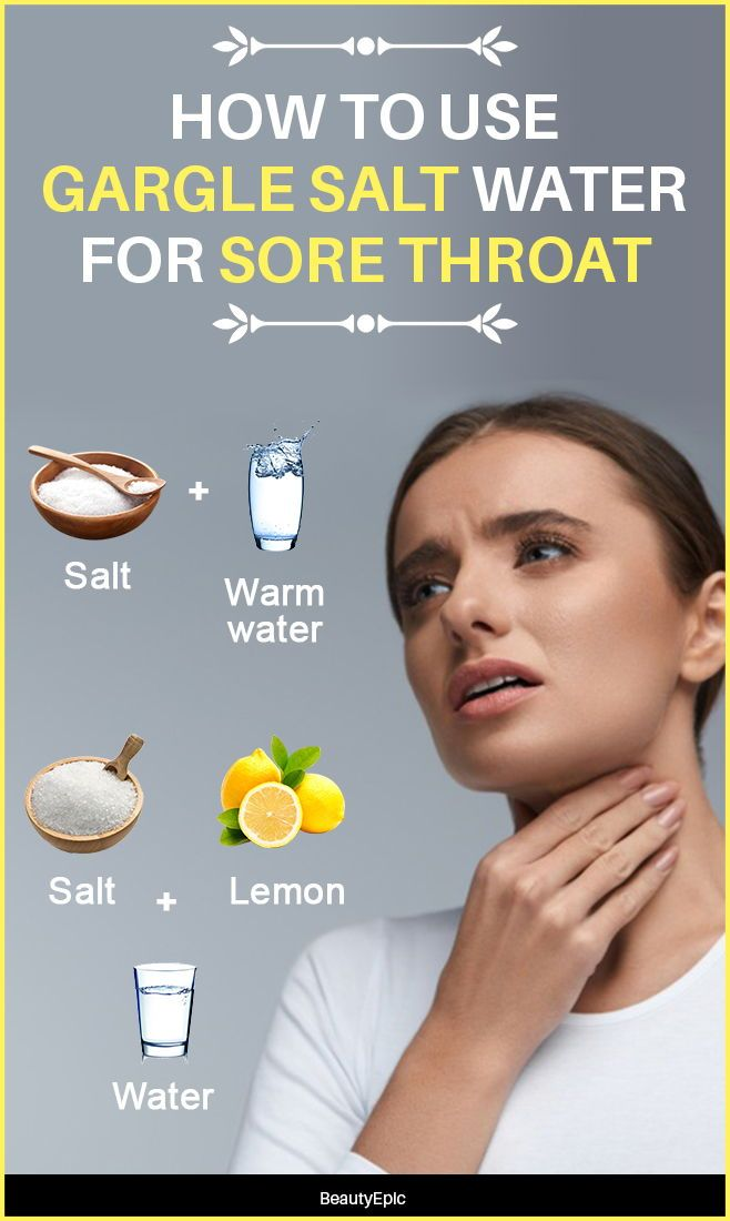How To Gargle Salt Water For Sore Throat Gargle Salt Water Sore Throat Sore Throat Remedies