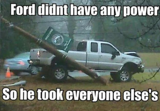 "DieselTees- ""Ford didn't have any power- So he took everyone else's"" 
