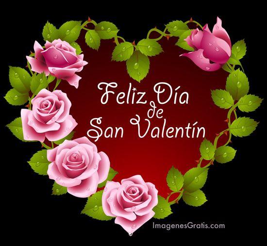 Feliz Día de San Valentín ♥ Valentines Day♥