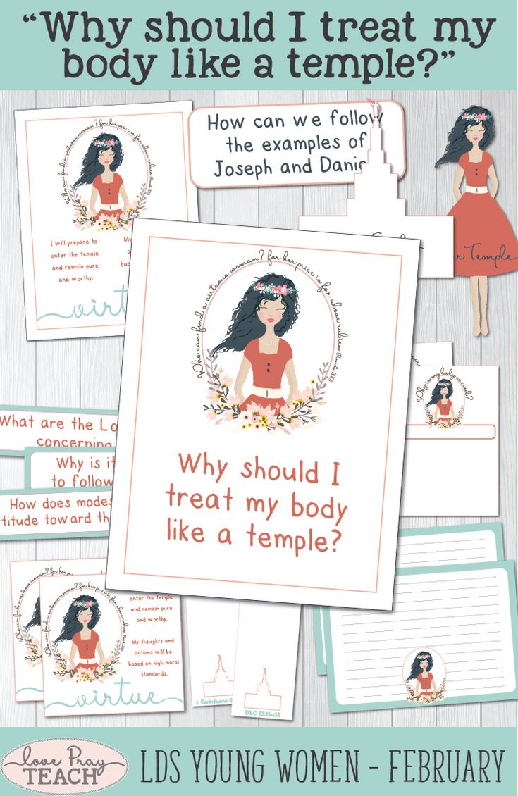 "LDS Young Women February: ""Why should I treat my body like a temple?"" Come, Follow Me lesson helps including printables, handouts, teaching ideas, object lesson, board activities, group discussion ideas, and more! www.LovePrayTeach.com"