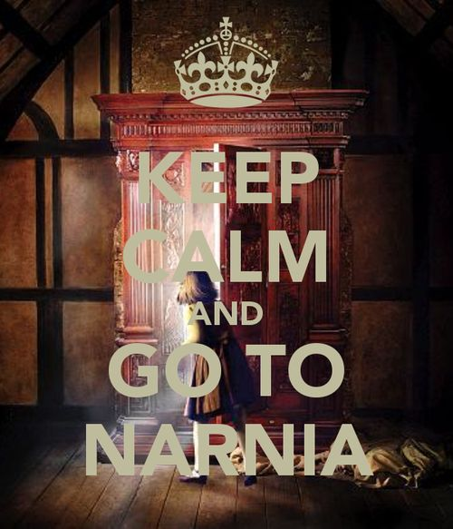 Go to Narnia. Sounds good :)
