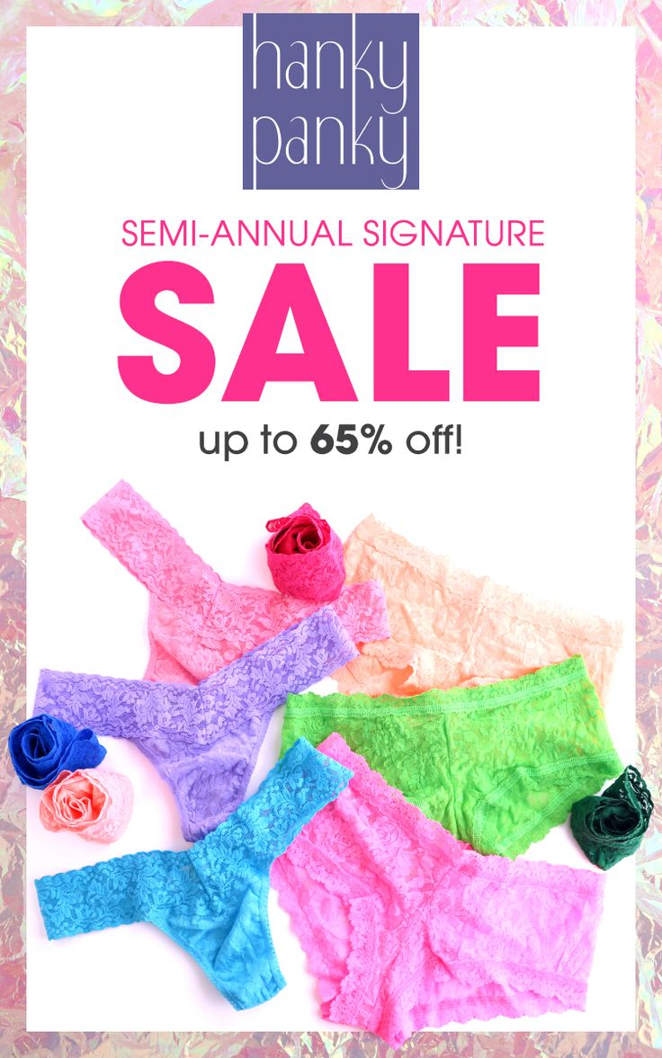 Our Semi-Annual Signature Sale is Here!   Kick off the holidays with up to 65% off and thongs starting at $13.50! Check back daily for special deals. Sale ends 11/28/17.