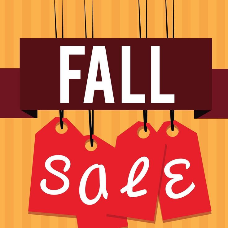 Fall sale, big savings!