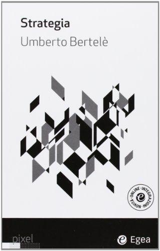 Strategia - Umberto Bertelè - Libri