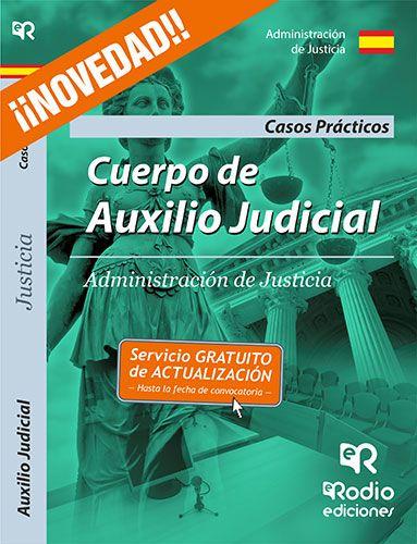 9788416266760 Cuerpo de Auxilio Judicial de la Administración de Justicia. Casos Prácticos