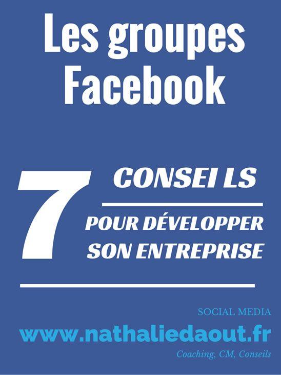 Comment se servir des groupes Facebook pour développer son entreprise : 7 conseils pour les pros http://www.nathaliedaout.fr/groupes-facebook-7-conseils-pour-developper-son-entreprise/  #facebook #socialmedia #communitymanagement