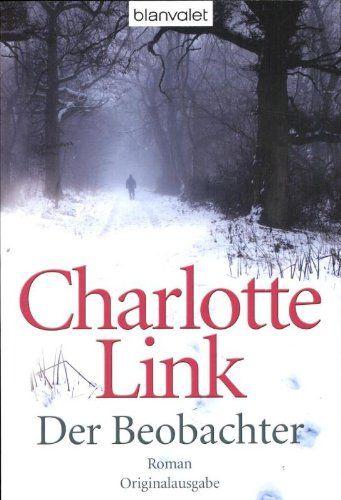 Der Beobachter: Roman von Charlotte Link http://www.amazon.de/dp/3442367263/ref=cm_sw_r_pi_dp_JjDdvb1WNETQZ