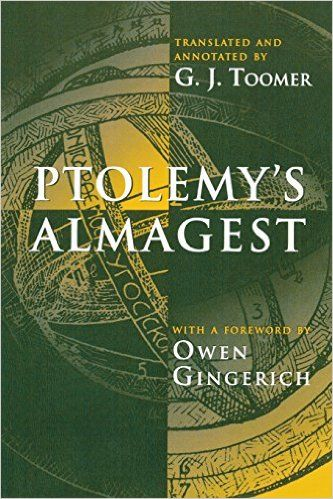'Ptolemy's Almagest' by Ptolemy  (Author), G. J. Toomer (Translator), Owen Gingerich (Foreword)  #GreatBooksoftheWesternWorld #Classics #Books #Western #Canon #science
