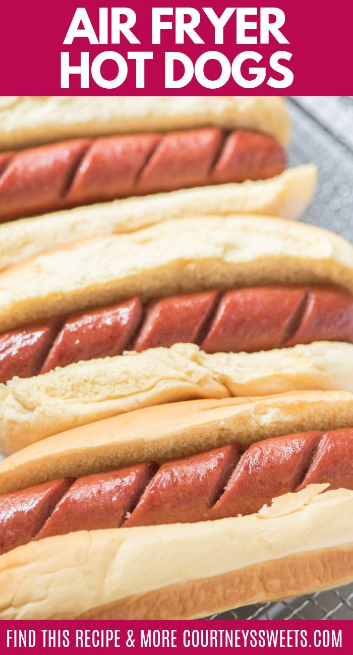 Air Fryer Hot Dogs are the BEST hot dogs you'll ever make