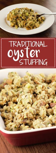 Traditional Oyster Stuffing is perfect for Thanksgiving dinner: buttery, savory…