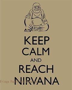buddhism nirvana   Buddha-Art-Print-8-x-10-Keep-Calm-and-Reach-Nirvana-Buddhism-Zen ...