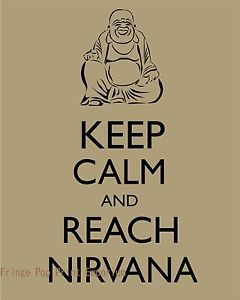 buddhism nirvana | Buddha-Art-Print-8-x-10-Keep-Calm-and-Reach-Nirvana-Buddhism-Zen ...