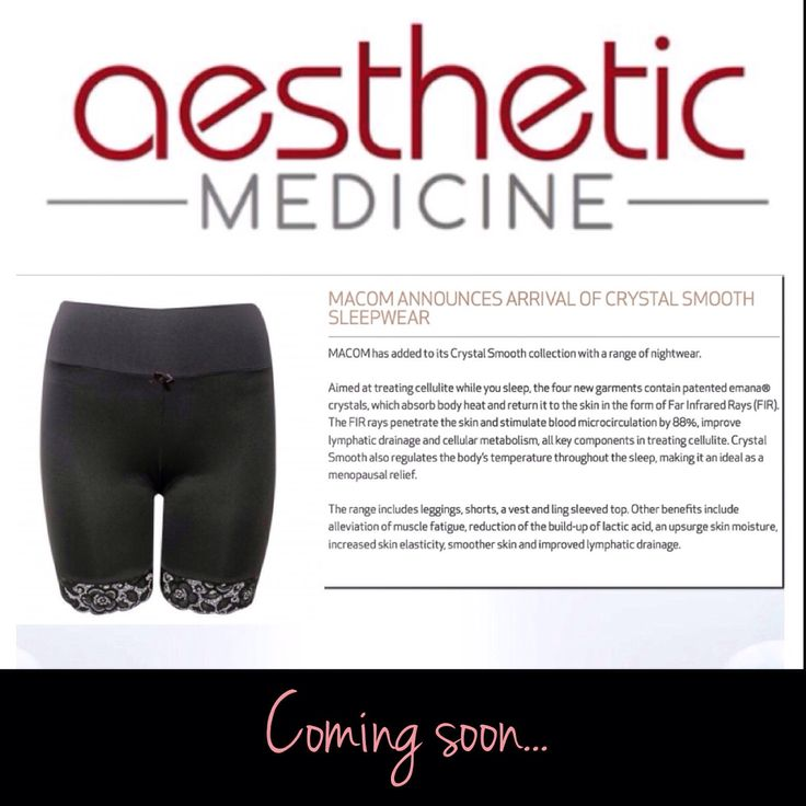 Coming soon... Treat cellulite and soothe menopausal symptoms as you slumber with Crystal Smooth sleepwear. A lovely mention in the prestigious Aesthetic MEDICINE magazine