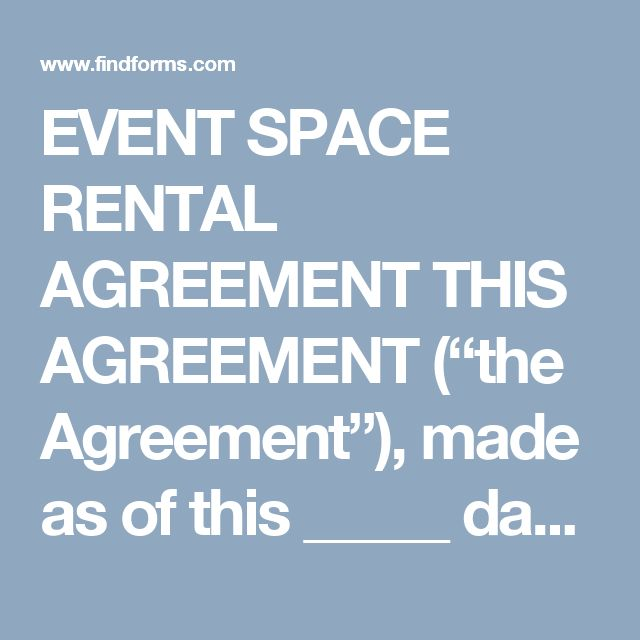 "EVENT SPACE RENTAL AGREEMENT THIS AGREEMENT (""the Agreement""), made as of this _____ day of ____________________, 20___, by and between ___________________________________ (the ""Owner""), whose business address is ________________________________________________________ and ______________________________________ of __________________________________ (the ""Renter"") collectively, the ""Parties"".  The parties agree as follows: Space Rental Owner hereby grants a limited and revocable license (the…"