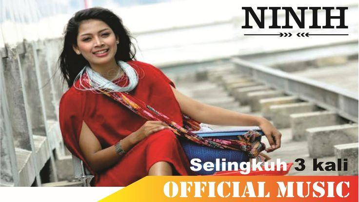 Ninih Gethuk - Selingkuh 3x | Official Music Lyric HD