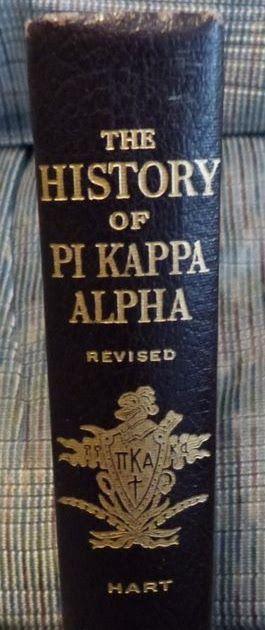 The History of Pi Kappa Alpha Freeman Hart 1949 HC Illustrated