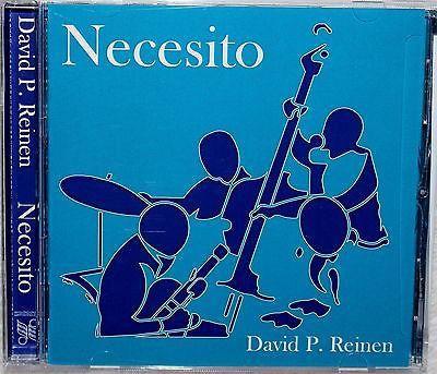 "David P Reinen ~ Album Music Latin Jazz Rock Fusion ""NECESITO"" CD (New Release)"