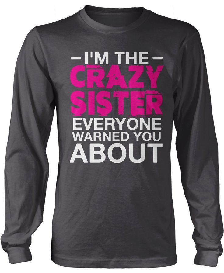 I'm the crazy Sister everyone warned you about. The perfect t-shirt for any crazy Sister! Order here - https://diversethreads.com/products/im-the-crazy-sister-everyone-warned-you-about?variant=11370619205