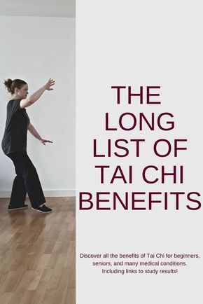 A very long list of Tai Chi benefits for beginners, seniors, and medical conditions. Including links to read more study results. #taichi #taichichuan #taiji #taijiquan #taichiforbeginner #taichiforseniors #taichibenefits