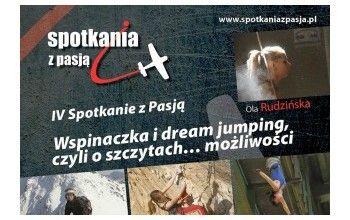 Spotkania z Pasją, czyli jak zdobywać szczyty …możliwości – nareszcie w Lublinie !