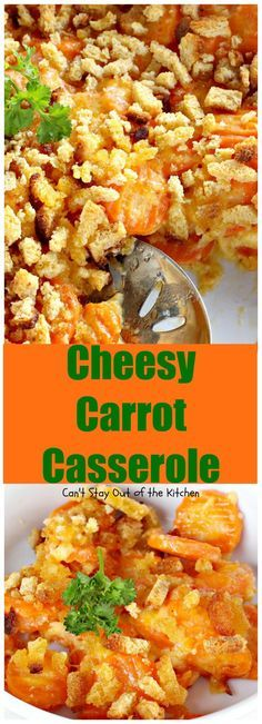 Cheesy Carrot Casserole   Can't Stay Out of the Kitchen   fantastic 5-ingredient recipe that's perfect for #holidays like #MothersDay or #Easter. Quick & easy. #carrots