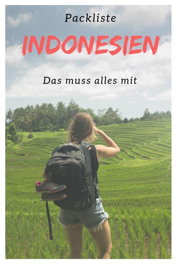 Packliste Indonesien Zum Abhaken Deine Packliste Fur Bali Lombok Co Indojunkie Indonesien Indonesien Reisen Indonesien Urlaub